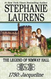 The Legend of Nimway Hall by Stephanie Laurens