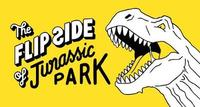 The Flip Side of...Jurassic Park