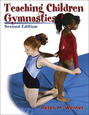 Teaching Children Gymnastics by Peter H. Werner image