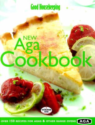 Good Housekeeping New Aga Cookbook by Good Housekeeping Institute image