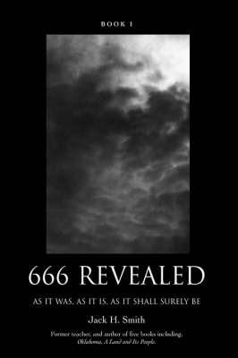666 Revealed: Book I by Jack H Smith image