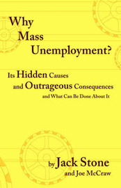 Why Mass Unemployment? by Jack Stone image