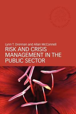 Risk and Crisis Management in the Public Sector by Lynn T. Drennan image