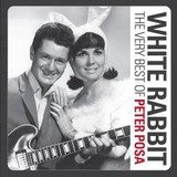 White Rabbit - The Very Best Of by Peter Posa