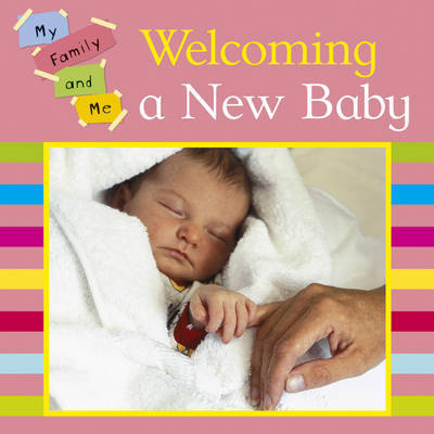 Welcoming a New Baby by Mary Auld