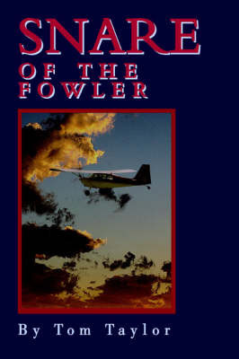 Snare of the Fowler by Tom Taylor