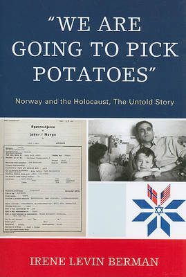 'We Are Going to Pick Potatoes' by Irene Levin Berman
