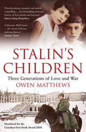 Stalin's Children by Owen Matthews image