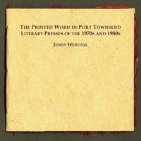 The Printed Word in Port Townsend by Jenny Westdal image