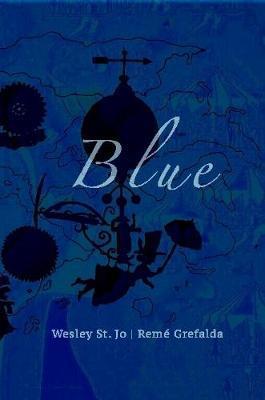 Blue by Wesley St. Jo Reme Grefalda