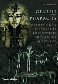 Genesis of the Pharaohs by Toby Wilkinson image