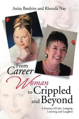 From Career Woman to Crippled and Beyond by Anita Ibrahim image