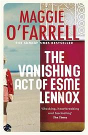The Vanishing Act of Esme Lennox by Maggie O'Farrell image