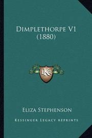 Dimplethorpe V1 (1880) by Eliza Stephenson