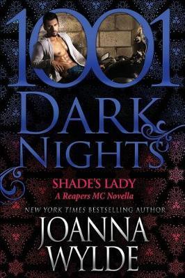 Shade's Lady by Joanna Wylde
