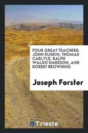 Four Great Teachers by Joseph Forster