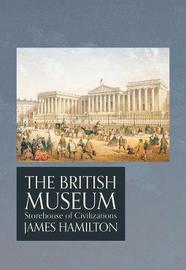 The British Museum by James Hamilton