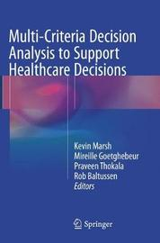 Multi-Criteria Decision Analysis to Support Healthcare Decisions image