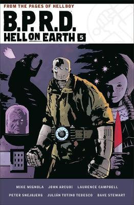 B.p.r.d. Hell On Earth Volume 5 by Mike Mignola