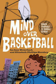 Mind Over Basketball by Jane Weierbach