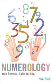 Numerology by Sonia Ducie