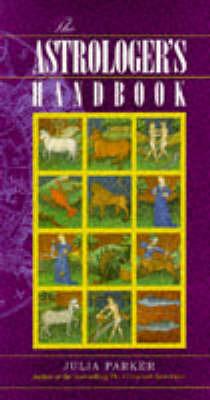 The Astrologer's Handbook by Julia Parker image