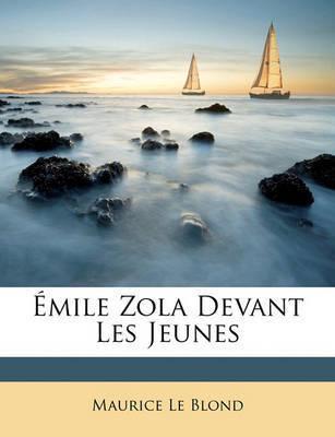 Mile Zola Devant Les Jeunes by Maurice Le Blond