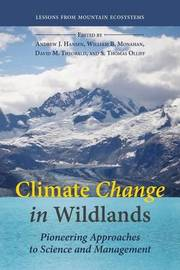 Climate Change in Wildlands by Andrew J. Hansen image