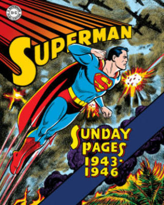Superman The Golden Age Sundays 1943-1946 by Jack Burnley