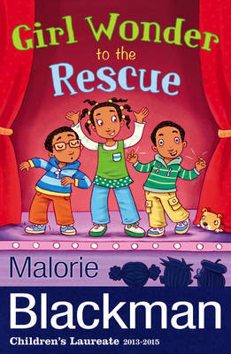 Girl Wonder to the Rescue by Malorie Blackman