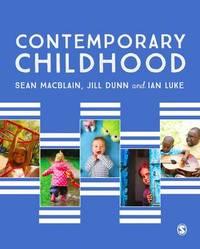 Contemporary Childhood by Sean MacBlain