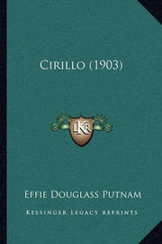 Cirillo (1903) by Effie Douglass Putnam
