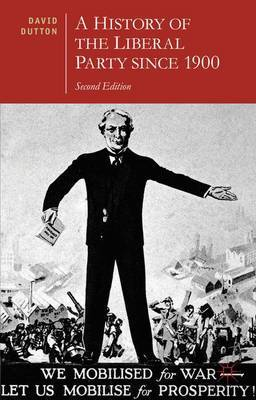 A History of the Liberal Party since 1900 by David Dutton image