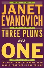 Three Plums in One (Stephanie Plum books 1 to 3) by Janet Evanovich image