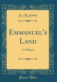 Emmanuel's Land by S M Gray image