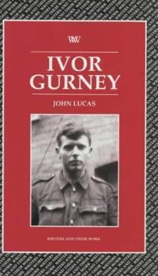 Ivor Gurney by John Lucas image