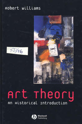 Art Theory: An Historical Introduction by Robert Williams image