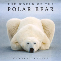 The World of the Polar Bear by Norbert Rosing image