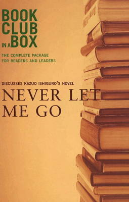 """Bookclub-in-a-Box"" Discusses the Novel ""Never Let Me Go"" by Marilyn Herbert"
