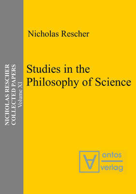 Studies in the Philosophy of Science by Nicholas Rescher image