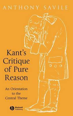 Kant's Critique of Pure Reason by Anthony Savile