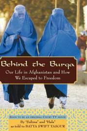 Behind the Burqa by Batya Swift Yasgur