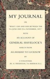 """My Journal or """"What I Did and Saw Between the 9th June and 25 November 1857"""" by W.O. Swanston image"""
