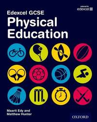 Edexcel GCSE Physical Education: Student Book by Maarit Edy