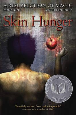 Skin Hunger by Kathleen Duey
