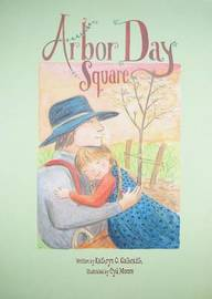 Arbor Day Square by Kathryn Osebold Galbraith image