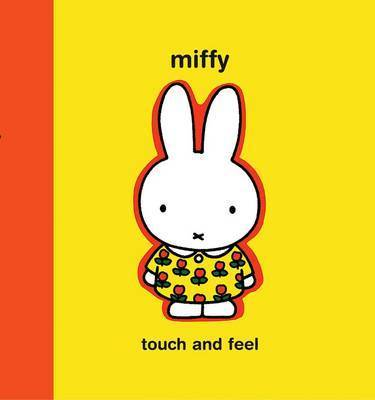 Miffy: Touch and Feel by Dick Bruna image