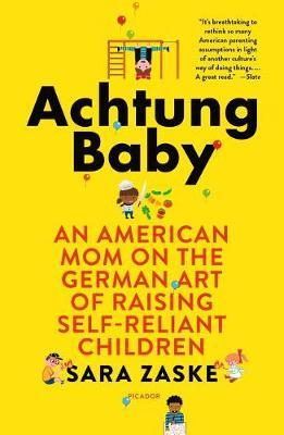 Achtung Baby by Sara Zaske image