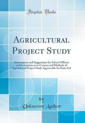 Agricultural Project Study by Unknown Author