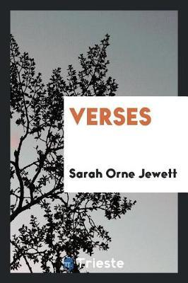 Verses by Sarah Orne Jewett